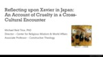 Reflecting upon Xavier in Japan: An Account of Cruelty in a Cross-Cultural Encounter