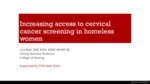 Increasing Access to Cervical Screening in Homeless Women​