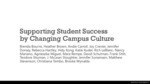 Supporting Student Success by Changing Campus Culture by McLean Sloughter