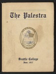 Seattle College Annual - The Palestra, 1917 by Seattle University